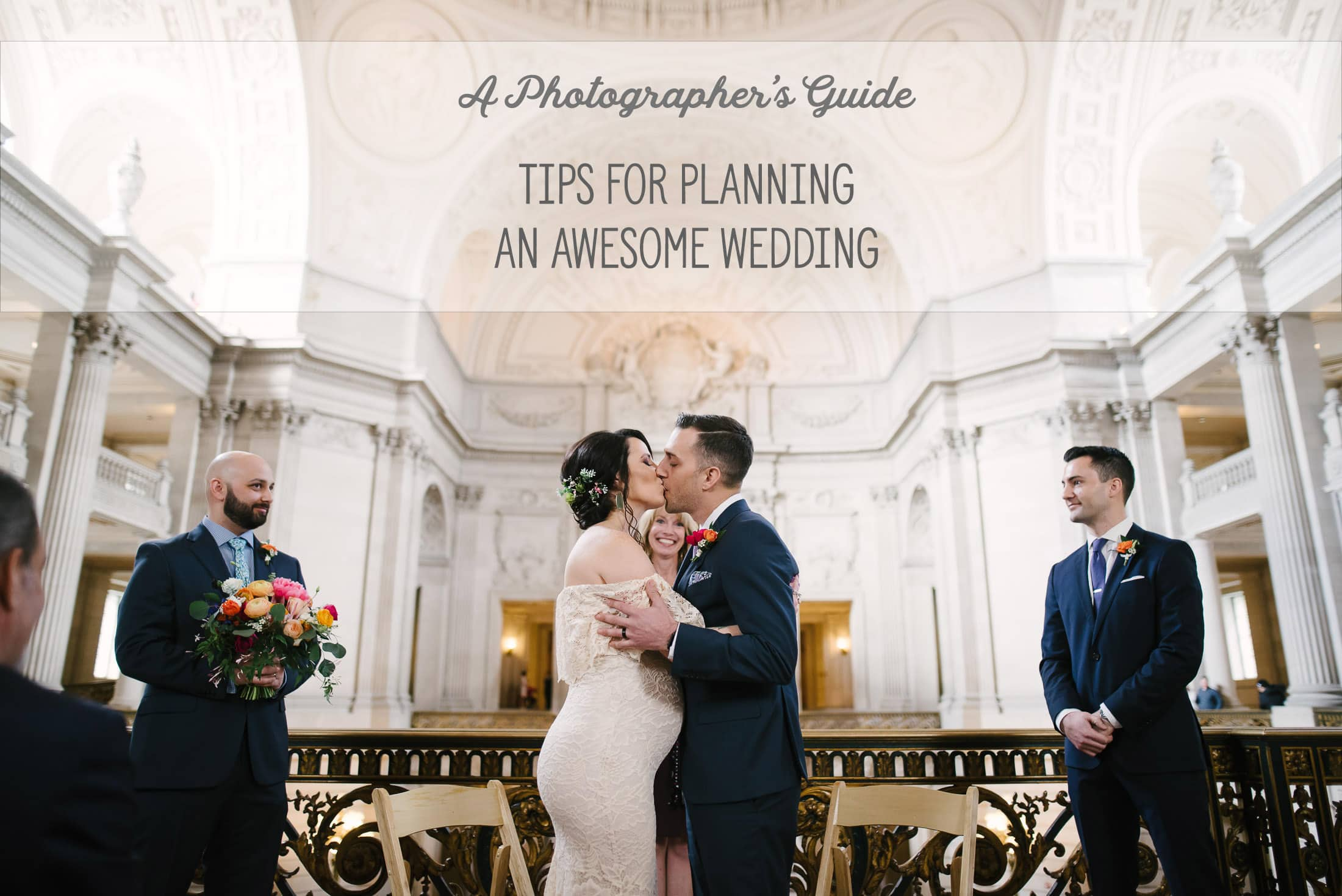 A Photographer's Guide to Planning an Awesome Wedding